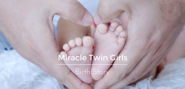 Miracle twin girls birth story