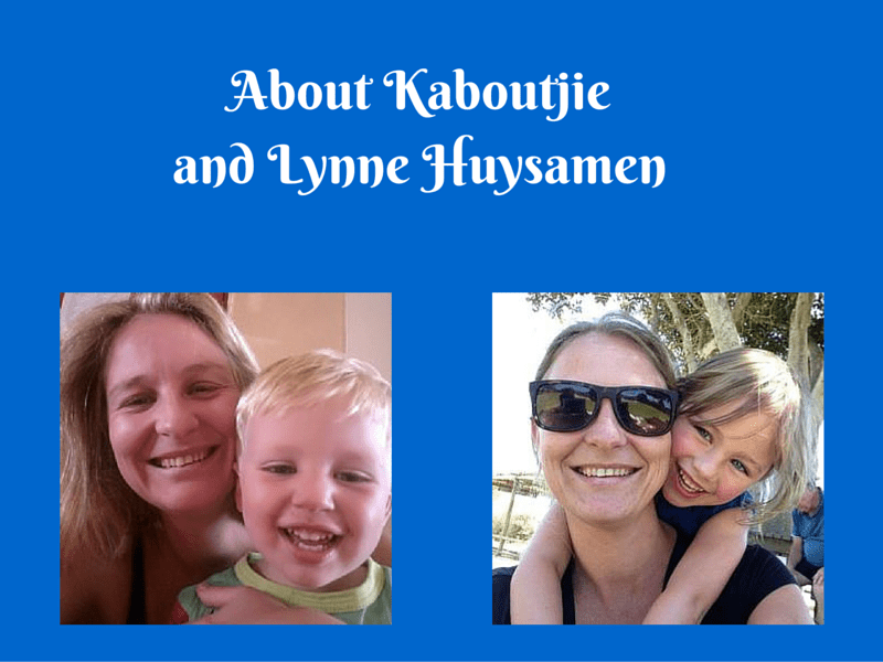 About Kaboutjie and Lynne Huysamen