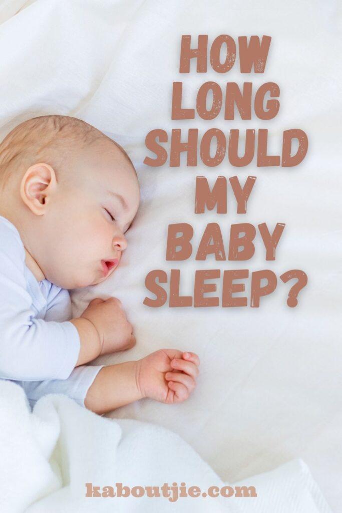 How Long Should My Baby Sleep