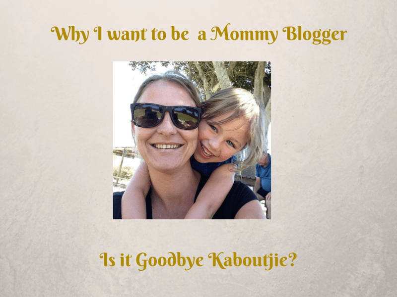 Why I want to be a mommy blogger