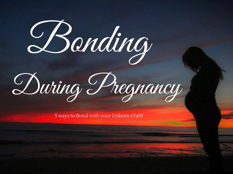 Ways to Bond with your Baby during Pregnancy