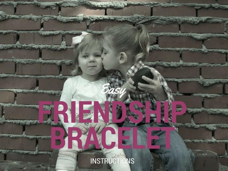 Easy Friendship Bracelet Instructions