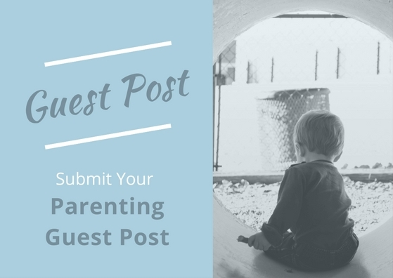 Submit Parenting Guest Post