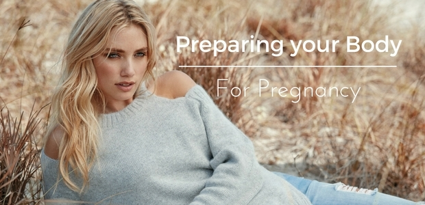 How to prepare your body for pregnancy