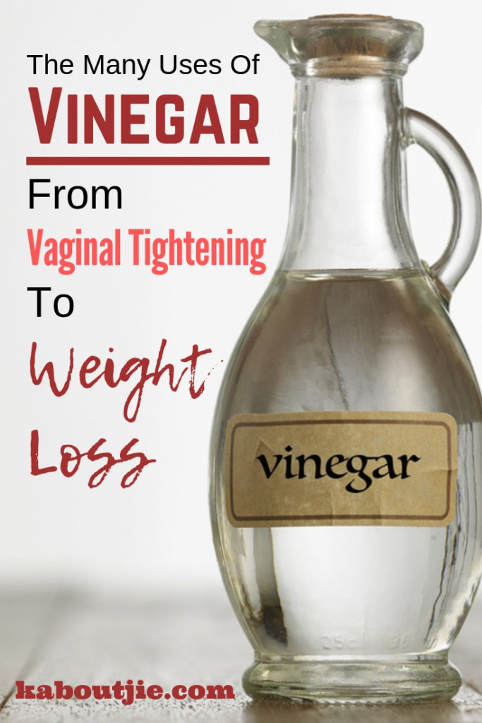 The Many Uses Of Vinegar From Vaginal Tightening To Weight Loss