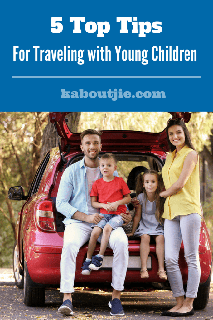 5 Top Tips For Traveling With Young Children