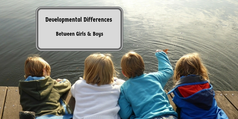 Developmental Differences Between Girls and Boys