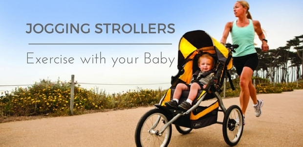 Jogging strollers - Exercise with your baby