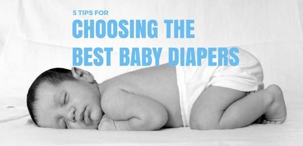 Tips for choosing the best baby diapers