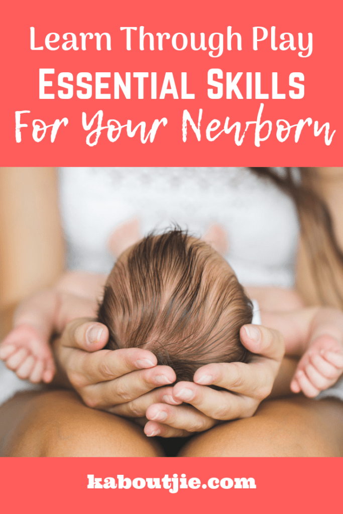 Learn Through lay - Essential Skills For Your Newborn