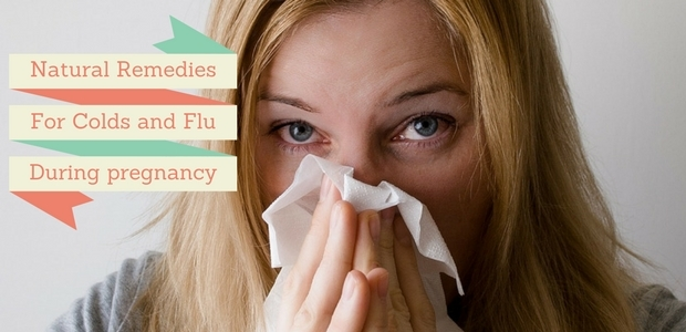 Natural remedies for flu and colds during pregnancy