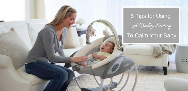 Tips for Using a Baby Swing to Calm your Baby