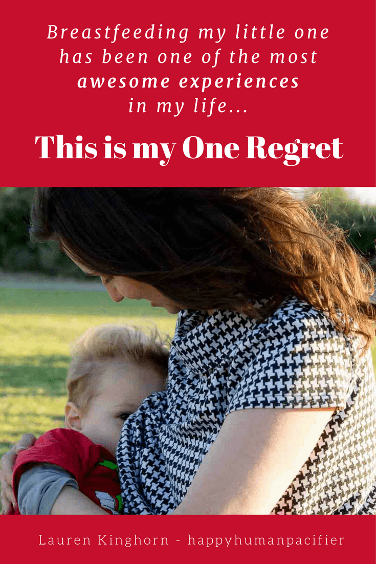 My One Regret As A Breastfeeding Mom