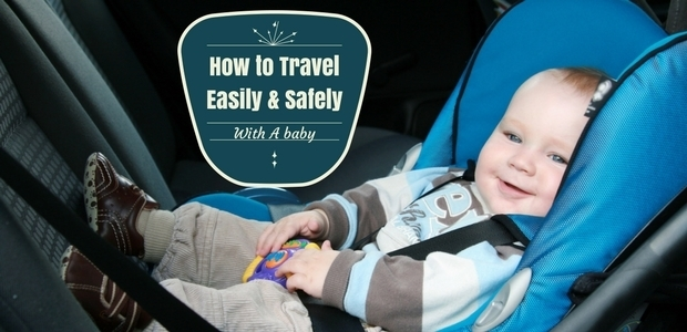 Travel Safely with baby