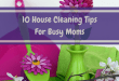 10 House Cleaning Tips for Busy Moms