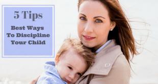 Best ways to discipline your child