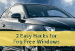 Easy Hacks for Keeping Car Windows Fog Free