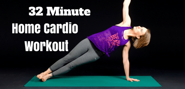 32 minute home cardio workout for weight loss