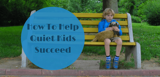 How to help quiet kids succeed