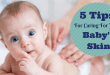 5 Most Important Tips for Caring Your Baby's Skin
