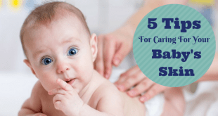 Important baby skin care tips