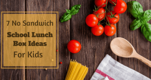School lunch box ideas for kids