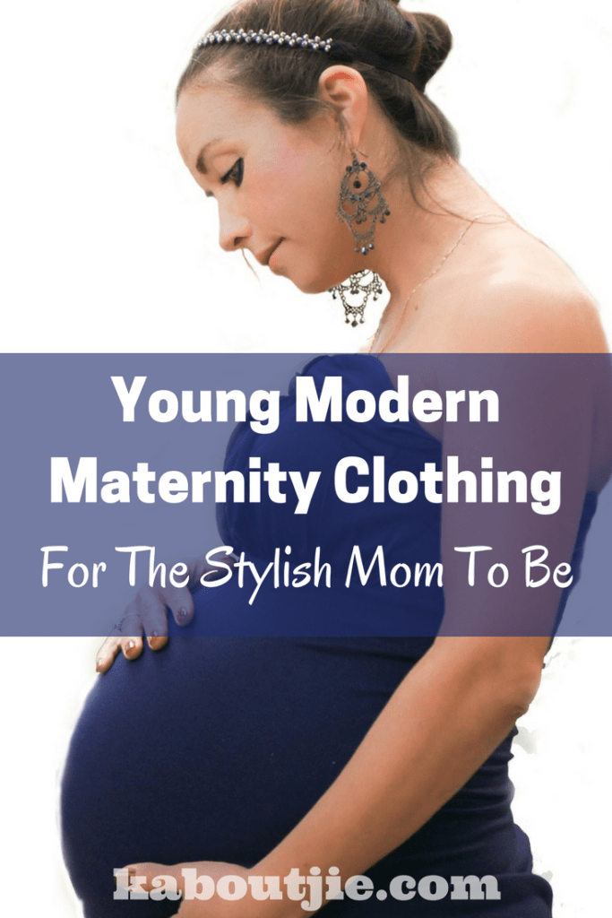 Young Modern Maternity Clothes for the Stylish Mom To Be