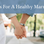 10 Tips for a healthy marriage