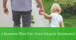 5 Reasons why you need health insurance