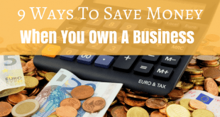 9 Ways To Save Money when you own a business