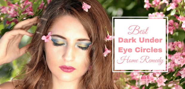 Dark under eye circles home remedy