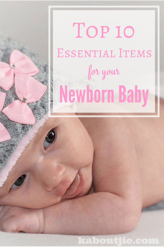 Top 10 Essential Newborn Baby Items
