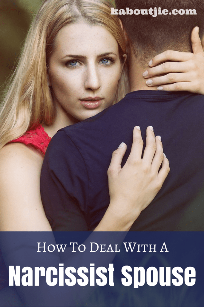 How To Deal With A Narcissist Spouse