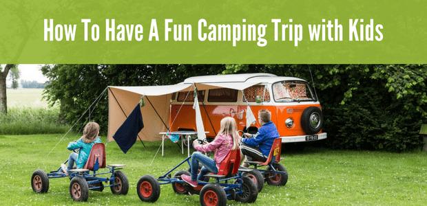 Fun camping trip