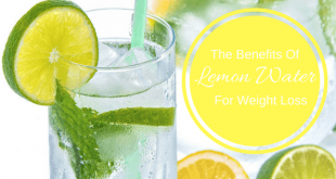 The Benefits of Lemon Water for Weight Loss