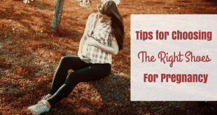 Tips for choosing the right shoes for pregnancy