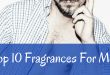 Top 10 Fragrances for Men