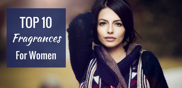 Top 10 fragrances for women