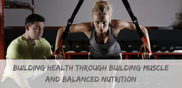 Building muscle and balanced nutrition