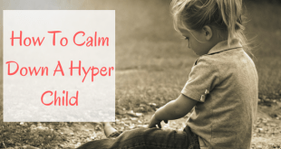 How to calm down a hyper child