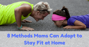 Moms stay fit at home
