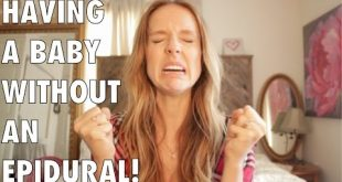 Natural childbirth how to have a baby without an epidural