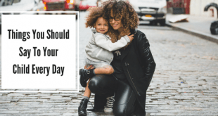 Things you should say to your toddler every day