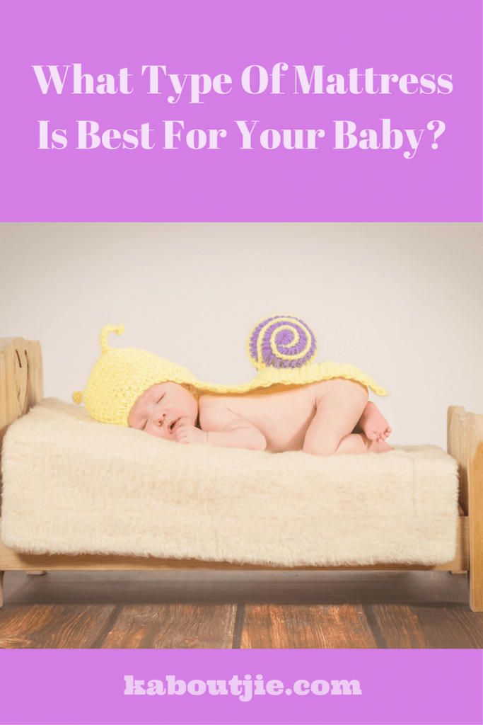 What Type Of Mattress Is Best For Your Baby