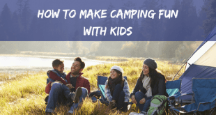 How to make camping fun with kids