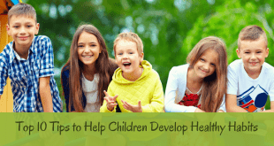 Tips to help children develop healthy habits