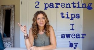 2 parenting tips I swear by