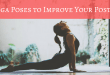 7 Yoga Poses to improve your posture