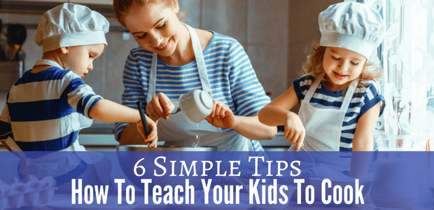 How to teach your kids how to cook