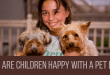 Why Are Children Happy With a Pet Dog?